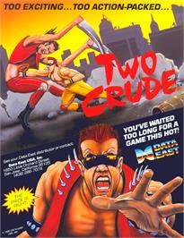 Advert for Two Crude on the Arcade.