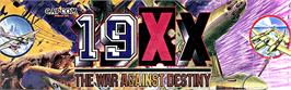 Arcade Cabinet Marquee for 19XX: The War Against Destiny.