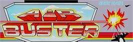 Arcade Cabinet Marquee for Air Buster: Trouble Specialty Raid Unit.