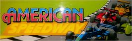 Arcade Cabinet Marquee for American Speedway.