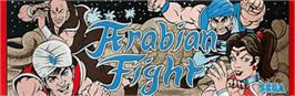 Arcade Cabinet Marquee for Arabian Fight.