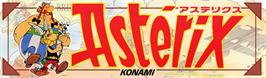 Arcade Cabinet Marquee for Asterix.