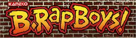 Arcade Cabinet Marquee for B.Rap Boys.