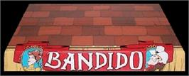 Arcade Cabinet Marquee for Bandido.