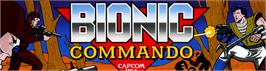 Arcade Cabinet Marquee for Bionic Commando.