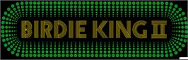Arcade Cabinet Marquee for Birdie King 2.