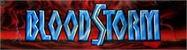 Arcade Cabinet Marquee for Blood Storm.