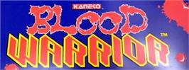 Arcade Cabinet Marquee for Blood Warrior.