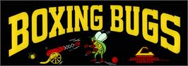 Arcade Cabinet Marquee for Boxing Bugs.