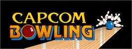 Arcade Cabinet Marquee for Capcom Bowling.