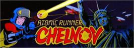 Arcade Cabinet Marquee for Chelnov - Atomic Runner.