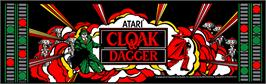 Arcade Cabinet Marquee for Cloak & Dagger.