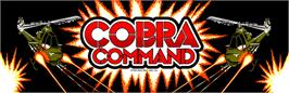 Arcade Cabinet Marquee for Cobra Command.