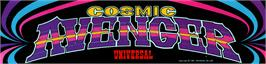 Arcade Cabinet Marquee for Cosmic Avenger.
