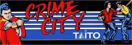Arcade Cabinet Marquee for Crime City.