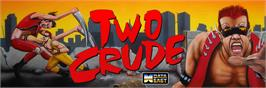 Arcade Cabinet Marquee for Crude Buster.