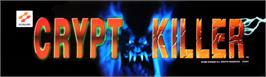 Arcade Cabinet Marquee for Crypt Killer.