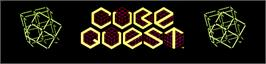Arcade Cabinet Marquee for Cube Quest.