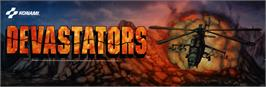 Arcade Cabinet Marquee for Devastators.