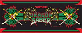 Arcade Cabinet Marquee for Dragon Saber.