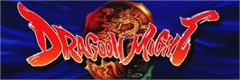 Arcade Cabinet Marquee for Dragoon Might.
