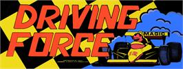 Arcade Cabinet Marquee for Driving Force.
