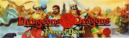 Arcade Cabinet Marquee for Dungeons & Dragons: Tower of Doom.