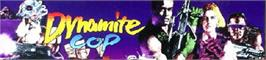 Arcade Cabinet Marquee for Dynamite Cop.
