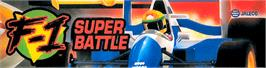 Arcade Cabinet Marquee for F1 Super Battle.