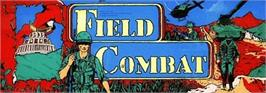 Arcade Cabinet Marquee for Field Combat.