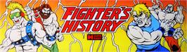 Arcade Cabinet Marquee for Fighter's History.