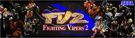 Arcade Cabinet Marquee for Fighting Vipers 2.