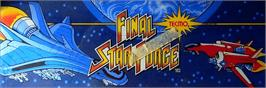 Arcade Cabinet Marquee for Final Star Force.