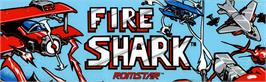 Arcade Cabinet Marquee for Fire Shark.