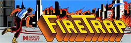 Arcade Cabinet Marquee for Fire Trap.