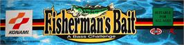 Arcade Cabinet Marquee for Fisherman's Bait - A Bass Challenge.