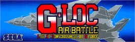 Arcade Cabinet Marquee for G-LOC Air Battle.