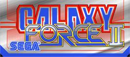 Arcade Cabinet Marquee for Galaxy Force 2.