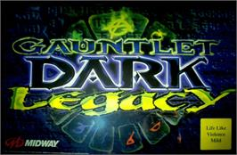 Arcade Cabinet Marquee for Gauntlet Dark Legacy.