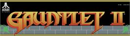 Arcade Cabinet Marquee for Gauntlet II.