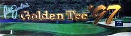 Arcade Cabinet Marquee for Golden Tee '97 Tournament.