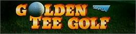 Arcade Cabinet Marquee for Golden Tee Golf.