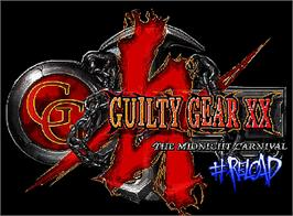 Arcade Cabinet Marquee for Guilty Gear XX #Reload.