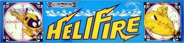 Arcade Cabinet Marquee for HeliFire.