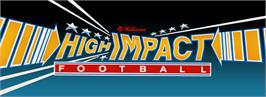 Arcade Cabinet Marquee for High Impact Football.