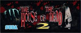 Arcade Cabinet Marquee for House of the Dead 2.