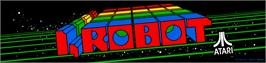 Arcade Cabinet Marquee for I, Robot.