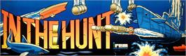 Arcade Cabinet Marquee for In The Hunt.