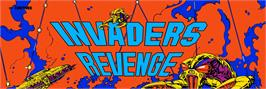 Arcade Cabinet Marquee for Invader's Revenge.