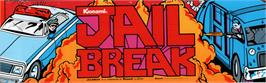 Arcade Cabinet Marquee for Jail Break.